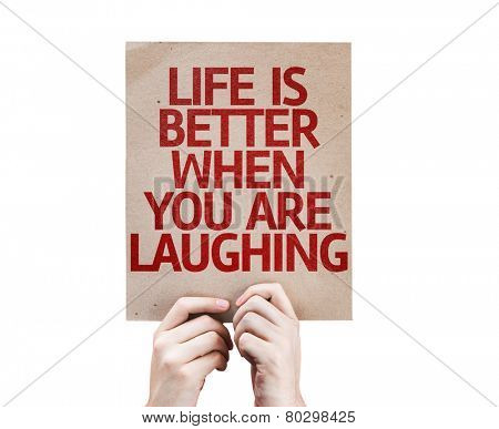 Life is Better When You Are Laughing card isolated on white background