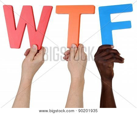 Multi Ethnic Group Of People Holding The Word Wtf