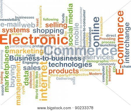 Background concept wordcloud illustration of electronic commerce