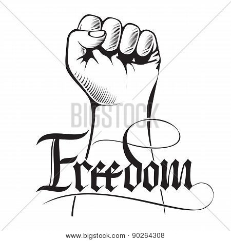 Clenched fist held high in protest with handwritten word freedom.