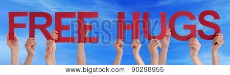 Hands Hold Red Straight Word Free Hugs Blue Sky