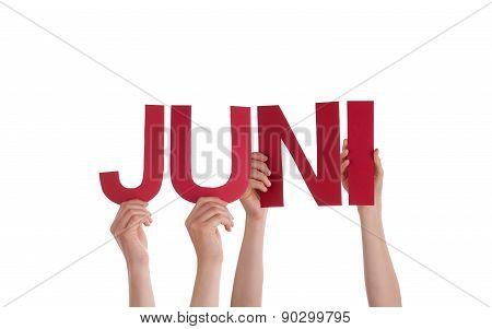 People Hold Straight German Word Juni Means June