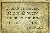 picture of pythagoras  - A man is never as big as when he is on his knees  - JPG