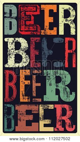 Typographical vintage style Beer poster design. Retro grunge vector illustration.