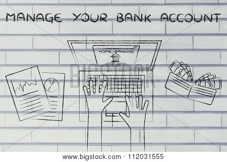 Home Banking User At His Laptop, With Text Manage Your Bank Account