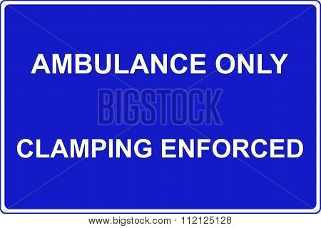 Ambulance parking only traffic sign