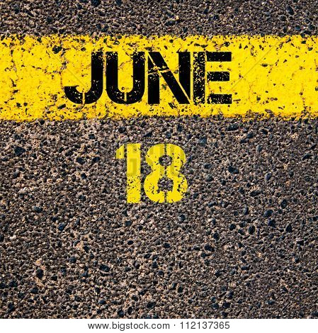 18 June Calendar Day Over Road Marking Yellow Paint Line