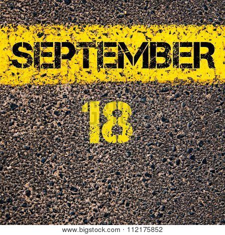 18 September Calendar Day Over Road Marking Yellow Paint Line
