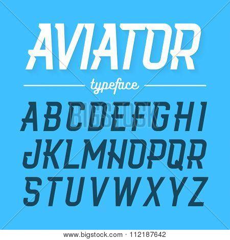 Aviator typeface, modern style font. Vector illustration.