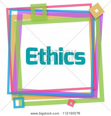 Ethics Colorful Frame
