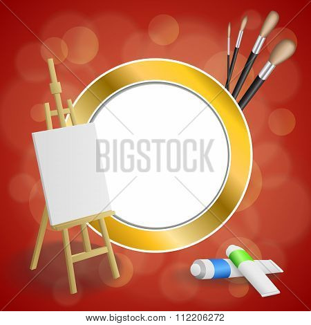 Abstract background easel picture paint brush red yellow gold circle frame illustration vector