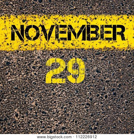 29 November Calendar Day Over Road Marking Yellow Paint Line