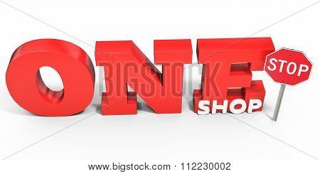 3D One Stop Shop Sign