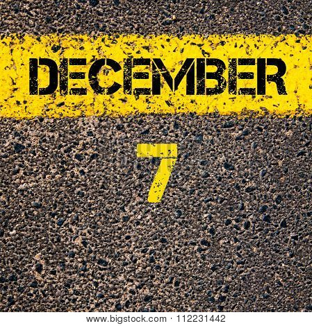 7 December Calendar Day Over Road Marking Yellow Paint Line