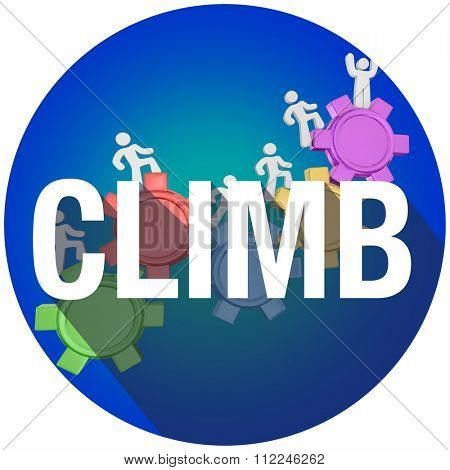 Climb word with long shadow on people marching up gears to rise and achieve success with each step