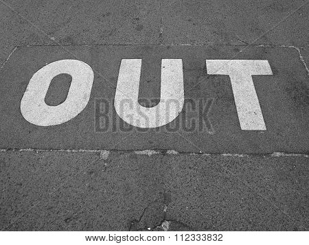 Black And White Out Sign