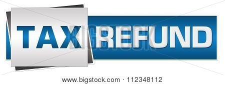 Tax Refund Blue Grey Horizontal