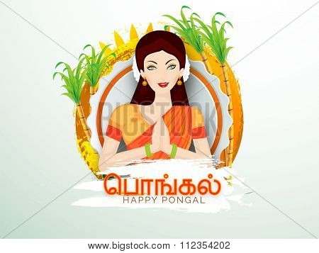 Beautiful young girl in Indian greeting pose (Namaste) and stylish Tamil text (Happy Pongal) for South Indian harvesting festival celebration.