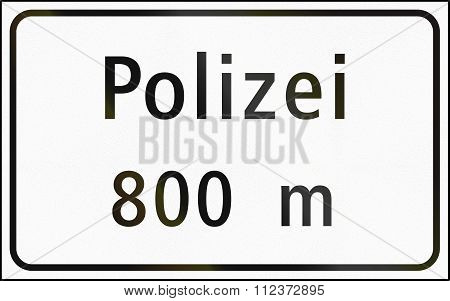 Road Sign Used In Switzerland - Distance To Police Station In German