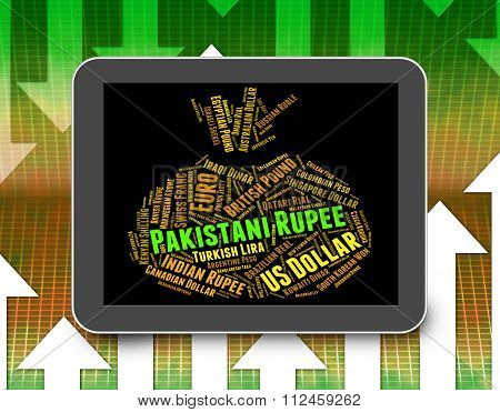Pakistani Rupee Shows Foreign Currency And Forex