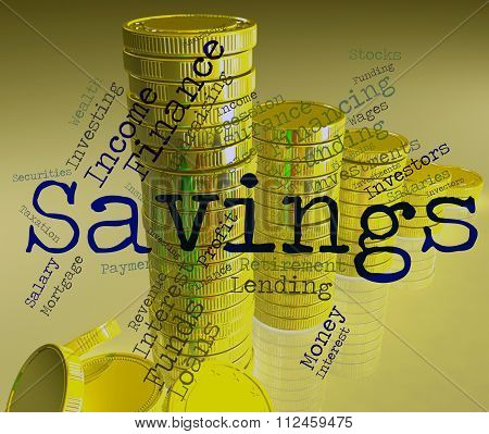 Savings Word Indicates Money Cash And Text
