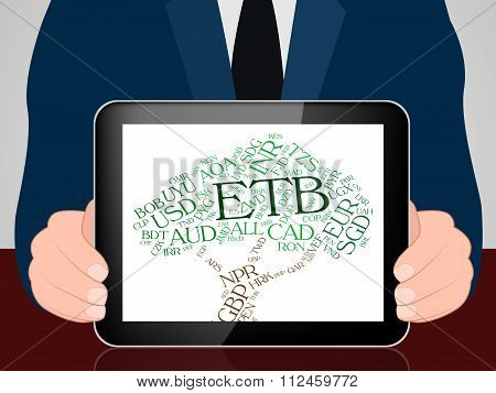 Etb Currency Represents Ethiopian Birrs And Currencies