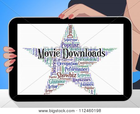 Movie Downloads Represents Picture Show And Cinema