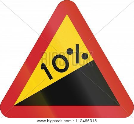 Road Sign Used In Sweden - Steep Hill Upwards (10%)