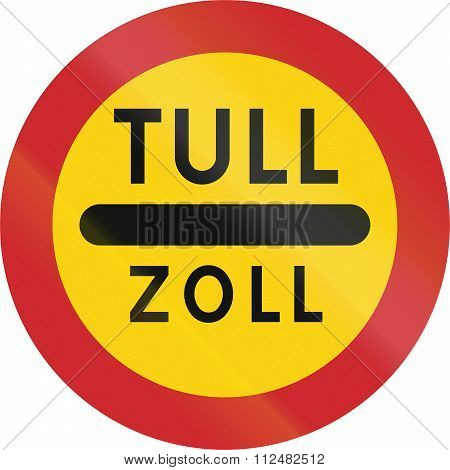 Road Sign Used In Sweden - Toll In Swedish And German