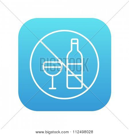 No alcohol sign line icon for web, mobile and infographics. Vector white icon on the blue gradient square with rounded corners isolated on white background.