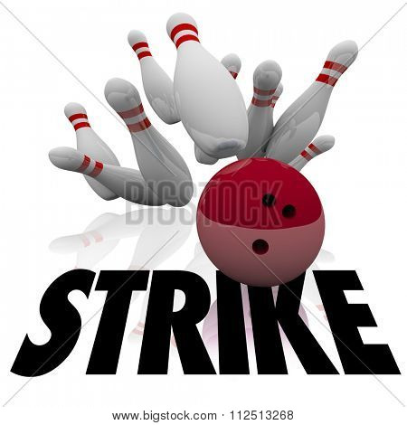 Strike word under a bowling ball hitting and knocking down all pins and winning a game with top score