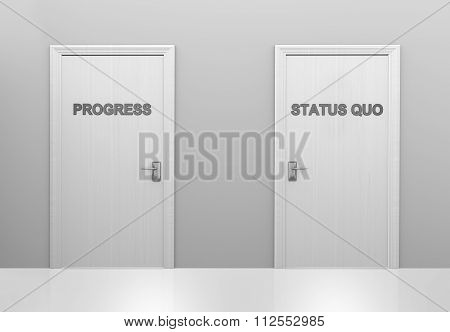 Choice of doors for supporting progress or maintaining the status quo