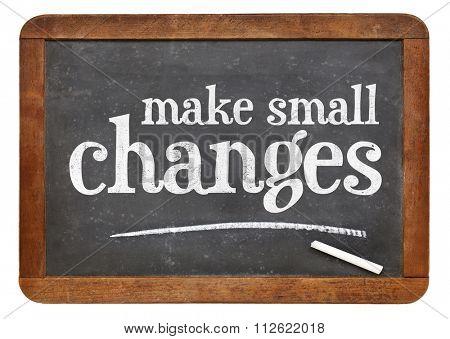 Make small changes  - advice on a vintage slate blackboard