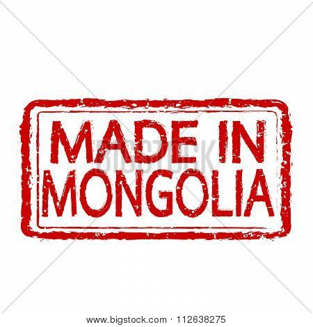 Made In  Mongolia Stamp Text Illustration