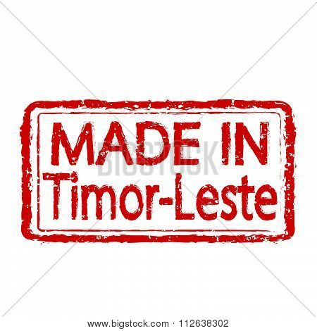 Made In Timor-leste Stamp Text Illustration