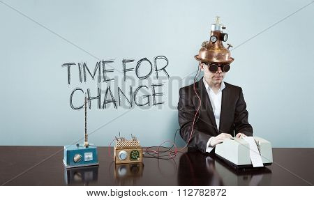 Time for change concept with vintage businessman and calculator