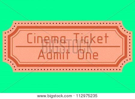 Cinema ticket. Admit one. Vector illustration