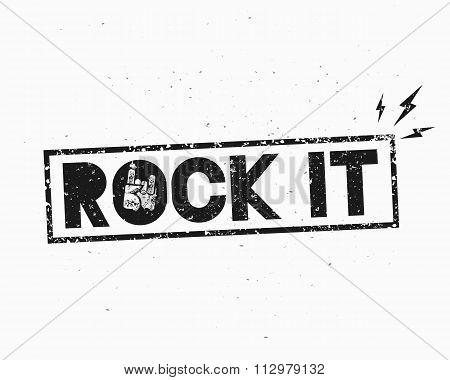 Vintage Rock Label. Rock It.