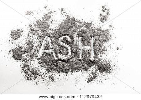 Ash Word Written In Ashes