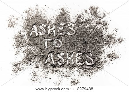 Ashes To Ashes Written In Ashes
