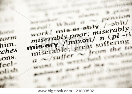 'misery' - Dictionary Definition Vignette