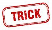 Trick Stamp. Trick Square Grunge Sign. Trick poster
