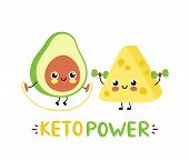 Cute Strong Smiling Happy Avocado And Cheese Make Gym. Keto Power Card Design.vector Flat Cartoon Ch poster