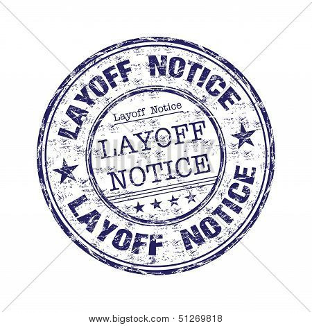 Layoff notice rubber stamp