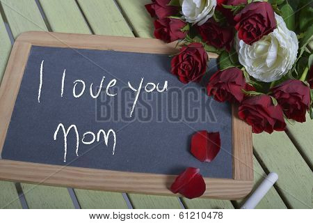 Writing I Love You Mother On The Slate