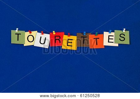 Tourettes, Sign Series for Medical Definitions, Tourettes Syndrome or Disorders.