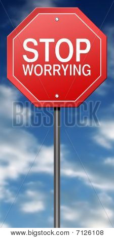 Road Sign Metaphor with Stop Worrying