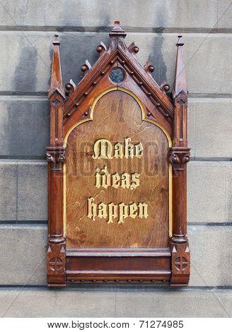 Decorative Wooden Sign - Make Ideas Happen