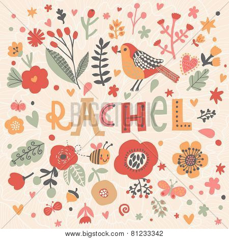 Bright card with beautiful name Rachel in poppy flowers, bees and butterflies. Awesome female name design in bright colors. Tremendous vector background for fabulous designs