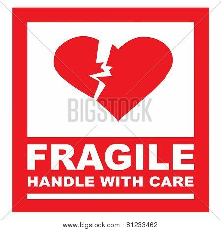 Fragile, handle with care